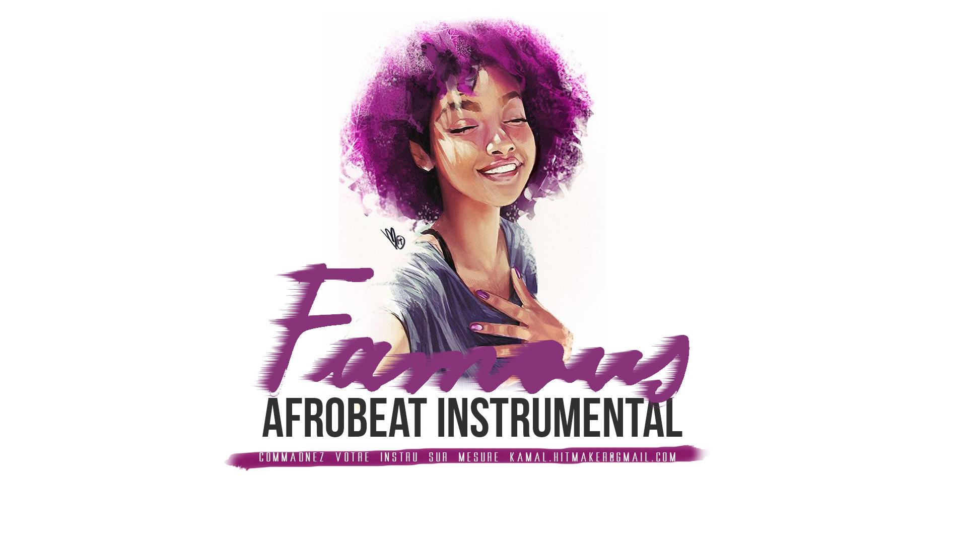 Instru Afrobeat Famous Prod by Kamal Beatmaker