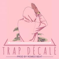 Trap décalé , Roméo beat X kamal A La Prod