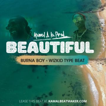 burna boy feat Wizkid type beat Kamal A La Prod (2)